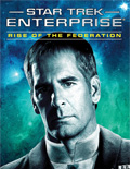 Star Trek Enterprise - Rise of the Federation: A Choice of Futures